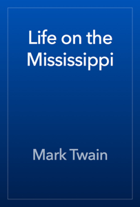 Life on the Mississippi Book Review