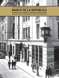 Banco De La Rep Blica 90 A Os De La Banca Central En Colombia