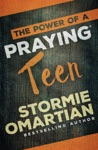 The Power Of A Praying Teen