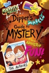 Gravity Falls Dippers And Mabels Guide To Mystery And Nonstop Fun