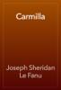 Joseph Sheridan Le Fanu - Carmilla artwork