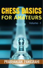 Chess Basics for Amateurs: Vol.1