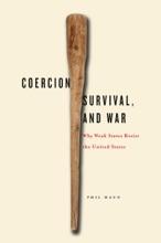 Coercion, Survival, And War