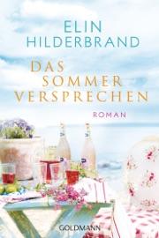 Das Sommerversprechen - Elin Hilderbrand by  Elin Hilderbrand PDF Download