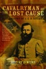 Cavalryman Of The Lost Cause