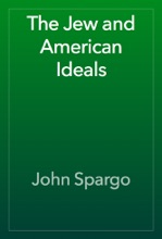 The Jew And American Ideals