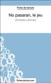 No pasarán, le jeu de Christian Lehmann (Fiche de lecture)