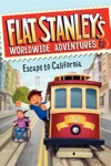 Flat Stanleys Worldwide Adventures 12 Escape To California
