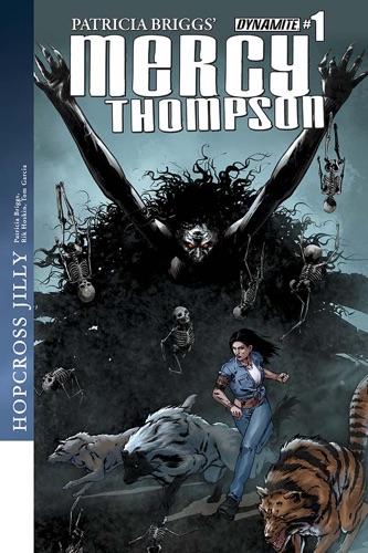 Patricia Briggs, Rik Hoskin & Tom Garcia - Patricia Briggs' Mercy Thompson: Hopcross Jilly #1