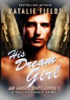 His Dream Girl An Angel Outlawed 1