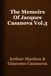 The Memoirs Of Jacques Casanova Vol3