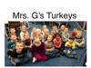 Mrs Gs Turkeys
