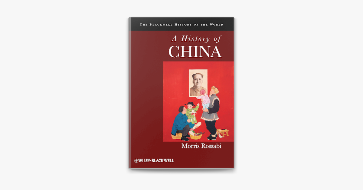 A History of China - Morris Rossabi
