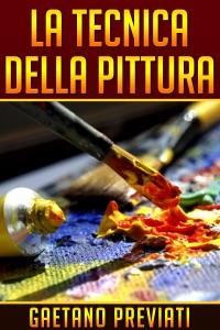 La Tecnica della Pittura da Gaetano Previati