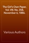 The Girls Own Paper Vol VIII No 358 November 6 1886