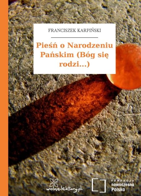 Pieśń O Narodzeniu Pańskim Bóg Się Rodzi By Franciszek Karpinski On Apple Books