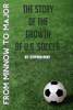 Stephen Dent - From Minnow to Major: The Story of the Growth of U.S. Soccer artwork
