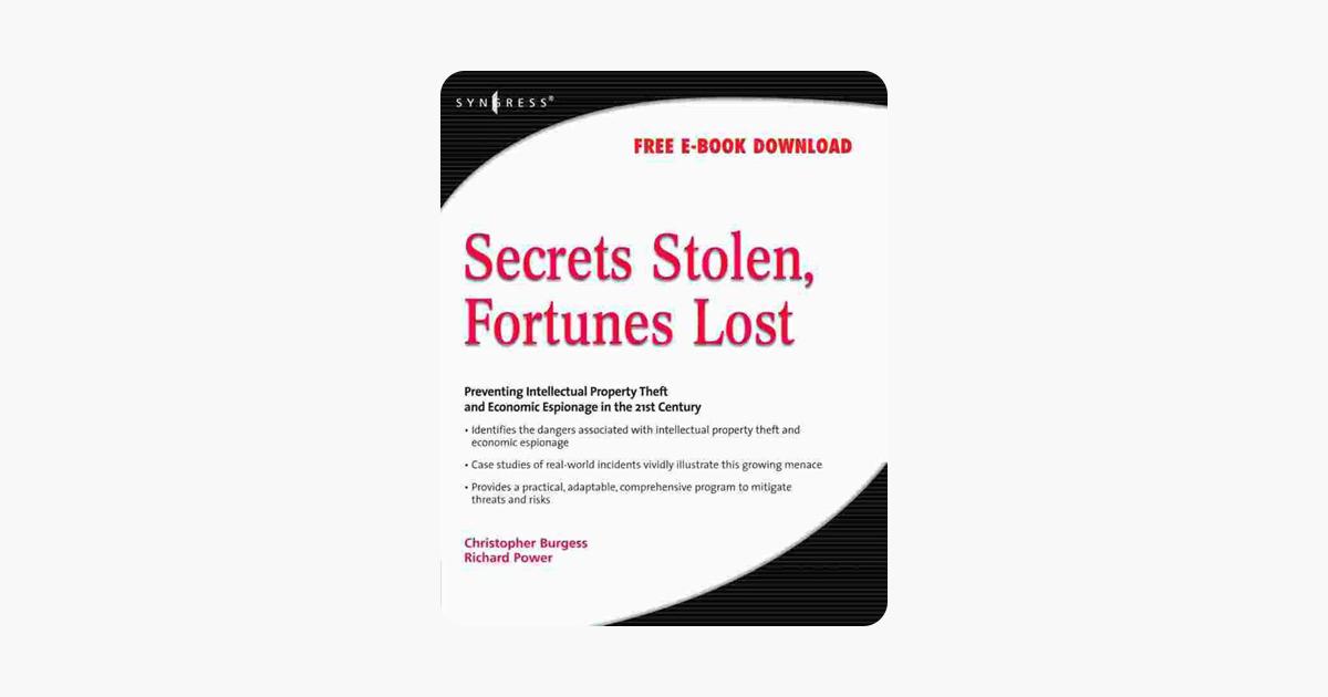 Secrets Stolen, Fortunes Lost