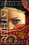 Esther A Dangerous Beauty Novel Book 1