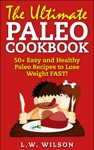 50 Easy To Make Paleo Recipes For Healthy Weight Management