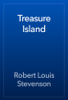 Robert Louis Stevenson - Treasure Island  artwork