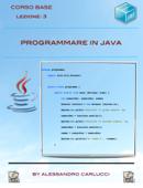 Programmare in Java - Lezione 3