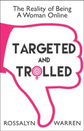 TARGETED AND TROLLED
