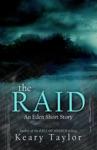 The Raid An Eden Short Story