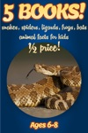 12 Price 5 Bundled Books Facts About Snakes Spiders Lizards Frogs  Bats For Kids 6-8