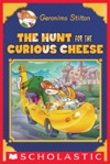 Geronimo Stilton Special Edition The Hunt For The Curious Cheese