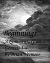 Beginnings A Commentary On Genesis 1-4