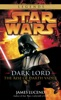 Dark Lord - The Rise of Darth Vader: Star Wars