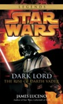 Dark Lord - The Rise Of Darth Vader Star Wars