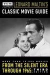 Turner Classic Movies Presents Leonard Maltins Classic Movie Guide