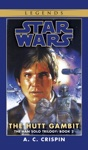 The Hutt Gambit Star Wars The Han Solo Trilogy