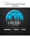 City Life Church Worship Manual