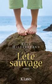 L'été sauvage - Elin Hilderbrand by  Elin Hilderbrand PDF Download