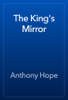 Anthony Hope - The King's Mirror artwork