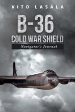 B-36 Cold War Shield