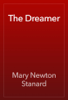 Mary Newton Stanard - The Dreamer обложка