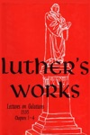 Luthers Works Vol 26