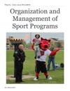 Organization And Management Of Sport Programs
