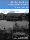 Physical Health Effects And Complex PTSD