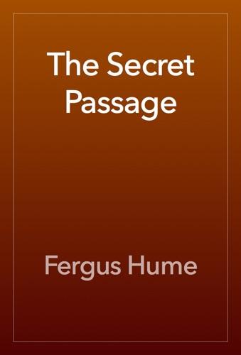 Fergus Hume - The Secret Passage