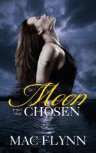 Moon Chosen #1