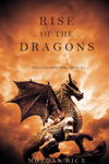 Rise of the Dragons (Kings and Sorcerers—Book 1)