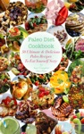 Paleo Diet Cookbook 50 Ultimate  Delicious Recipes To Eat Yourself Sexy