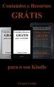 Conteúdos e Recursos grátis para o seu Kindle Book Cover
