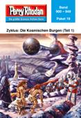 Perry Rhodan-Paket 19: Die Kosmischen Burgen (Teil 1)