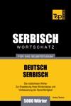 Deutsch-Serbischer Wortschatz Fr Das Selbststudium 5000 Wrter